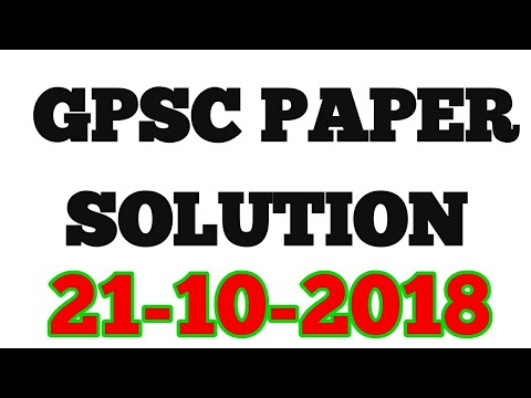 GPSC PAPER SOLUTION    GPSC CLASS 1-2 PAPER SOLUTION    21-10-2018