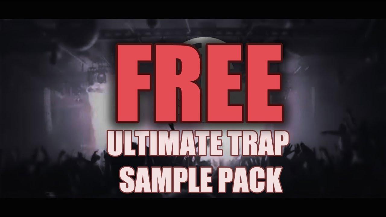 ULTIMATE TRAP SAMPLE PACK (FREE DOWNLOAD)