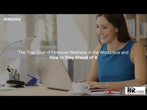 The True Cost of Financial Wellness in the Workplace and How to Stay Ahead of It