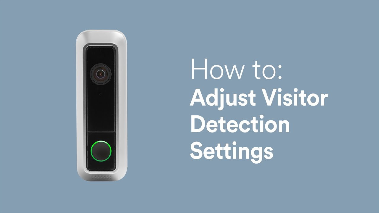 How to: Doorbell Camera Visitor Detection Settings - YouTube