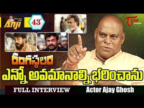 Rangasthalam Villain Ajay Ghosh Exclusive Interview | Open Talk with Anji #43 - TeluguOne