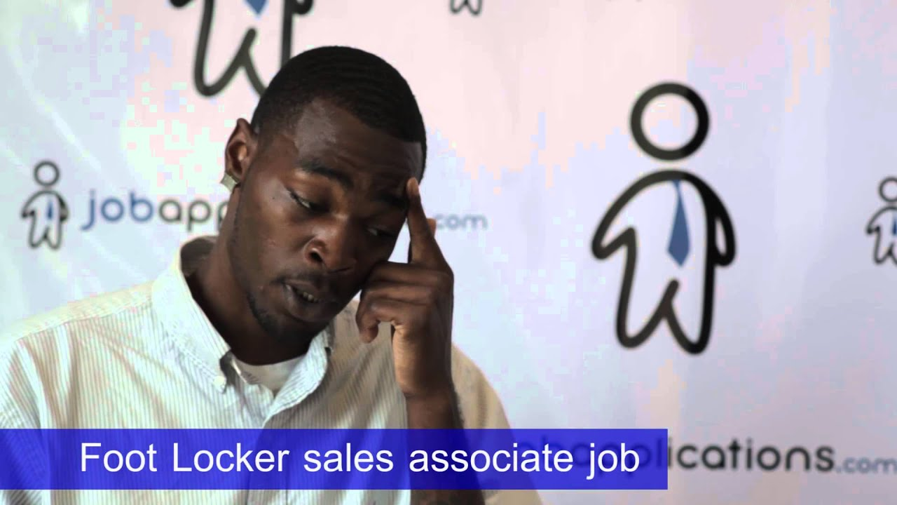 Foot Locker Sales Associate Cover Letter Foot Locker Interview Questions How To Get A Job Tips