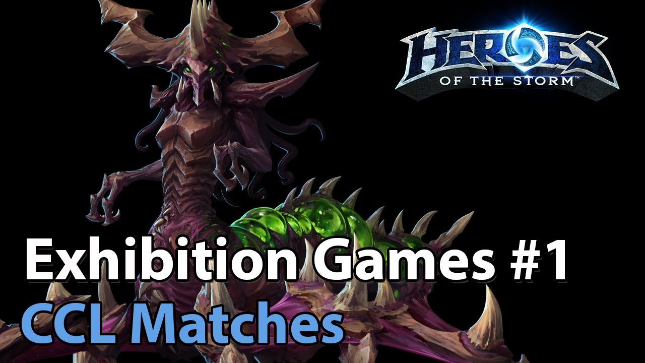 ► CCL Exhibition Match #1 - Heroes of the Storm Esports