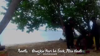 Download Anneth - Mungkin Hari Ini Esok Atau Nanti | Pulau Langkadea Tak berpenghuni | Kab Pangkep
