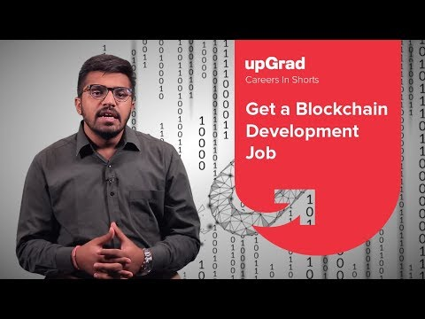 How To Get A Blockchain Development Job | Career In Blockcha