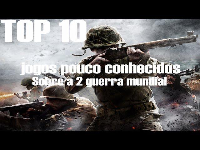 TOP10 - 2 Guerra Mundial (Jogos Otimos Pouco Conhecidos)