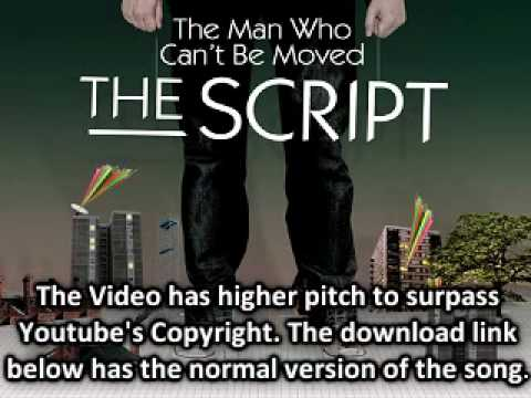 The Script - The Man Who Can't Be Moved with Download Link!