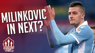 MILINKOVIC-SAVIC Likes FRED Transfer! MAN UTD Transfer News