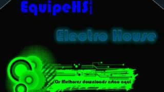 Electro House Love Unit - 2 Times 2k11 (Steve Modana Remix) Equipe HS