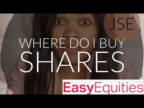 Where Do I Buy Shares| JSE| EasyEquities| 2019| South Africa