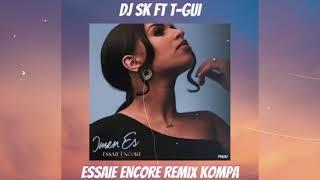 Dj Sk Feat T-Gui - Imen Es Essaie Encore Remix Kompa 2021