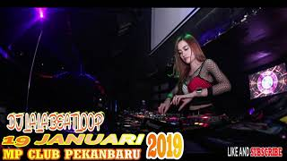 DJ LALA BEATLOOP 19 JANUARY 2019  MP CLUB PEKANBARU SPECIAL BABY SHARK