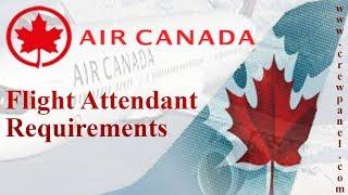 Air Canada Cabin Crew Job Requirements | Air Canada Careers | Air Canada Hiring