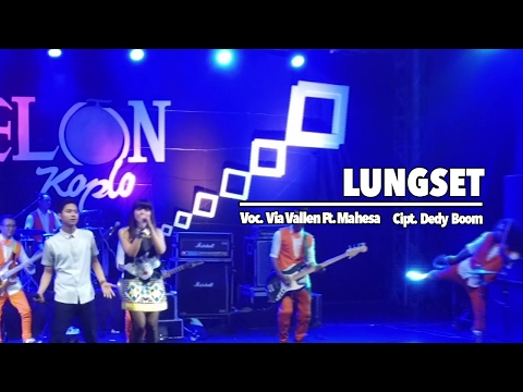 Via Vallen Ft. Mahesa - Lungset (Official Music Video)
