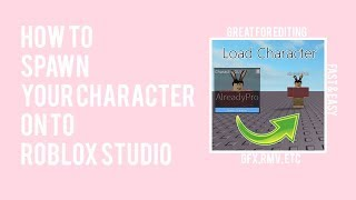 ROBLOX: How to insert your Character into Roblox Studio (EASY PEASY LEMON SQUEESY!)