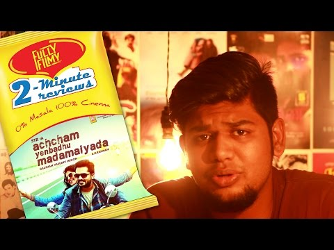 Achcham Yenbadhu Madamaiyada 2-Minute Movie Review | Simbu | Gautham Menon | Fully Filmy