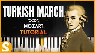 """How to play """" TURKISH MARCH"""" [CODA] by Mozart  
