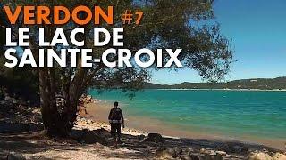 Randonnée Verdon : le Lac de Sainte-Croix [Carnets de Rando #46] HD720p