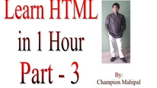 Learn HTML in 1 Hour Part 3