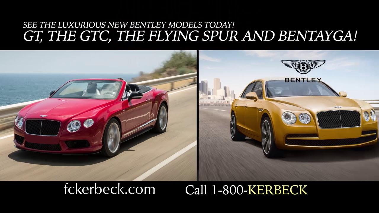Bentley Car Dealer Tv Commercial From Fc Kerbeck S Bentley Palmyra