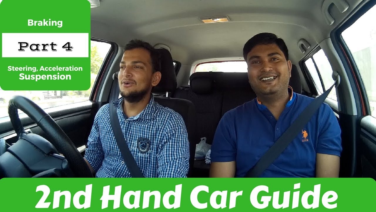 Part 4: Used car buying tips Ft  Desi Driving School