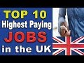 Top 10 Highest Paying Jobs in the UK