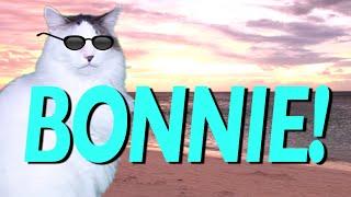 HAPPY BIRTHDAY BONNIE! - EPIC CAT Happy Birthday Song
