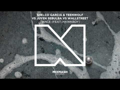 Shelco Garcia & Teenwolf vs Juyen Sebulba vs Wallstreet - DANCE (Ft. Hawkboy)