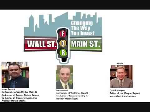 David Morgan Interviewed on Wall St  For Main St  2 23 12