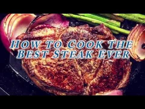 How to Cook Steak: Best. Recipe. Ever.