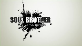 SOUL BROTHERS THUL