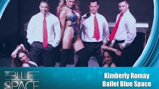 Blue Space Oficial - Kimberly Romay e Ballet - 25.10.15