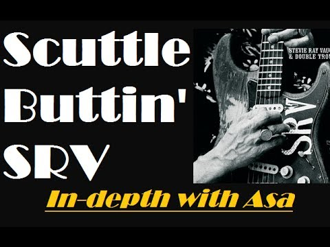 Scuttle Buttin' - SRV lesson by Asa ( Blues & Advanced concepts ) Standard Tuning!