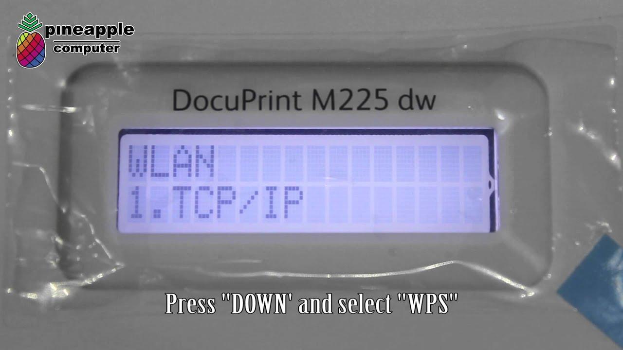 Fuji Xerox M225dw Wireless Network Setup - Using WPS