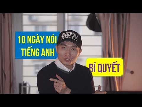 Tự Luyện Nói Tiếng Anh trong 10 Ngày