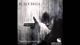 Oliver Gruen - Tagtraum (Original Mix)