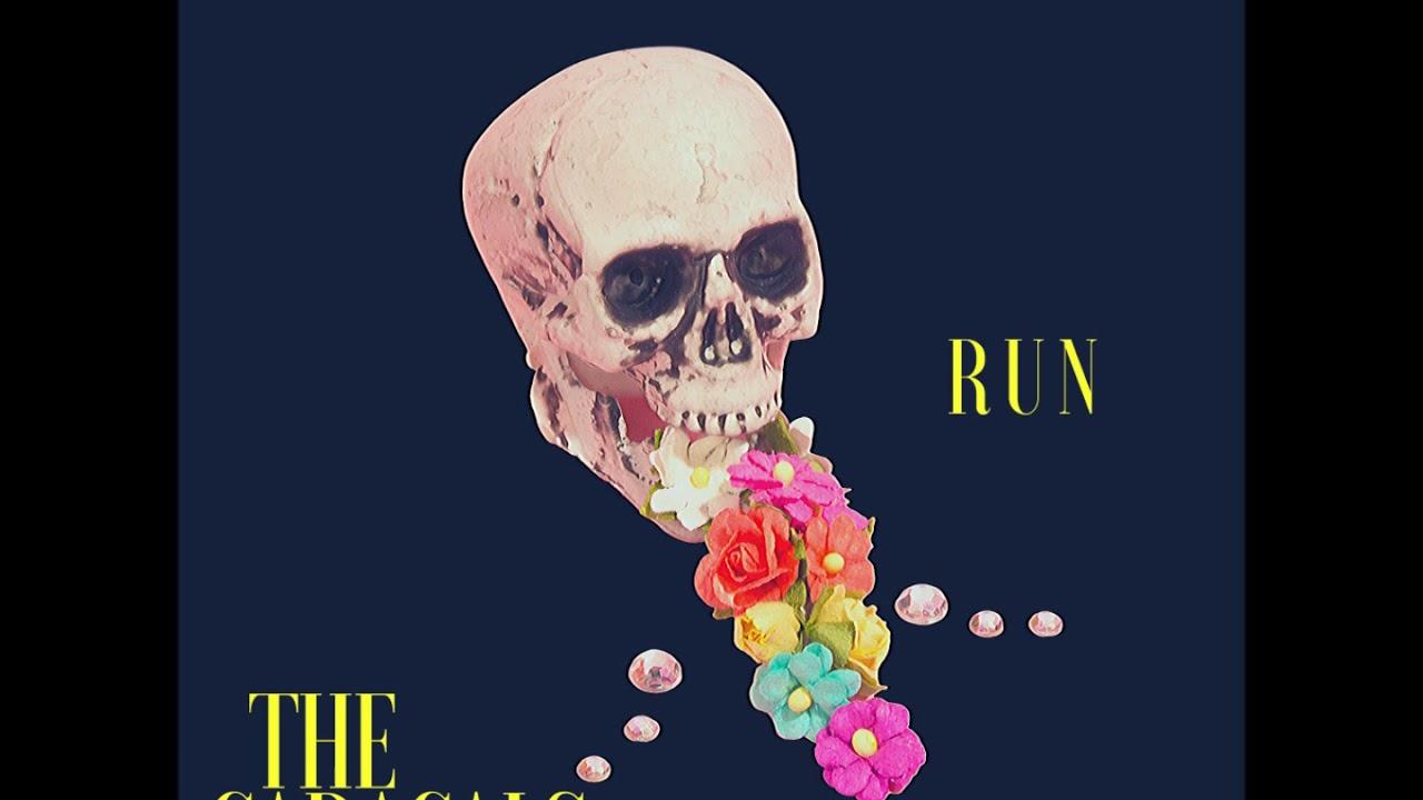 The Caracals - R U N