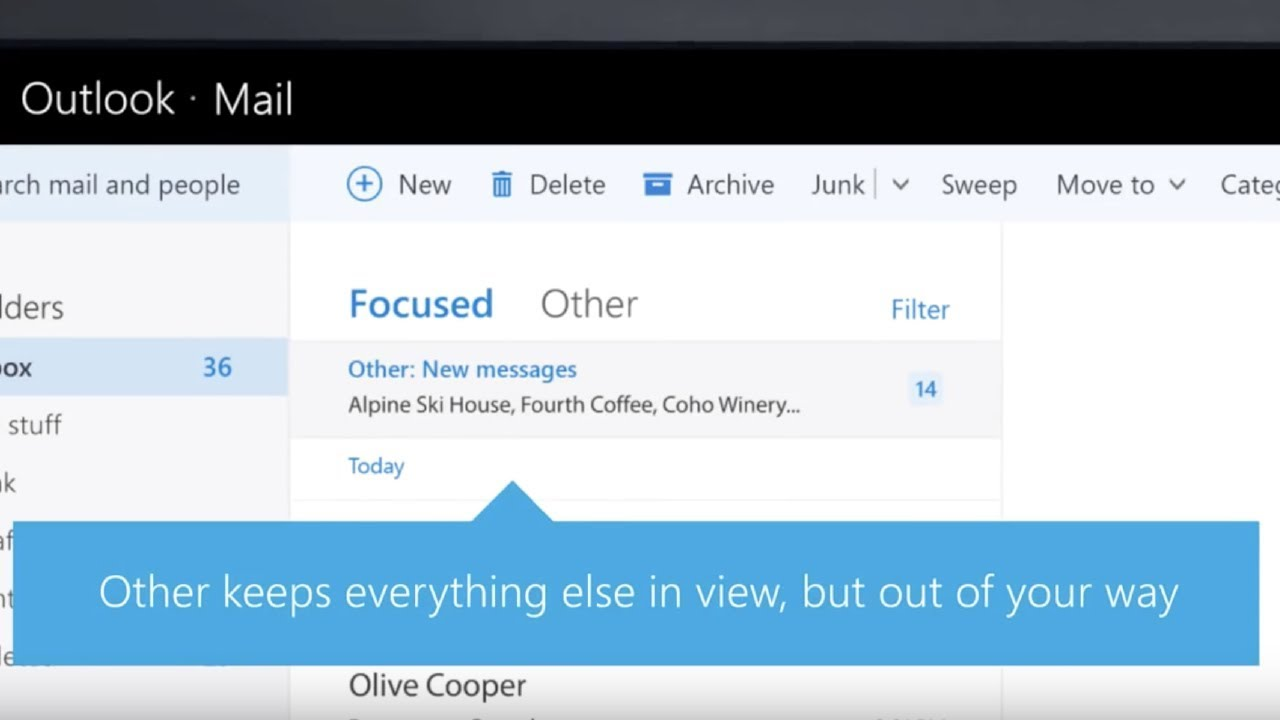 Outlook's Focused Inbox – Focus on the email that matters most.