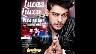 LUCAS LUCCO - FICA SUAVE PART. MARCOS E BELUTTI