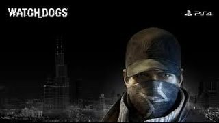Watch Dogs Gameplay On PS4 HD