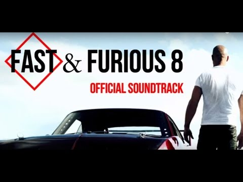 Fast and Furious 8 official soundtrack