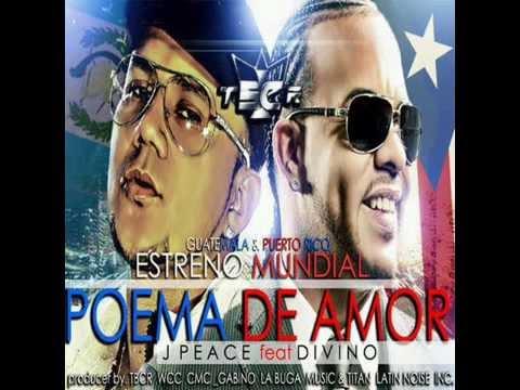Poema De Amor _ J Peace Feat Divino (Prod Gabino LaBugaMusic & Cmc) Lo Mas NUEVO De 2016