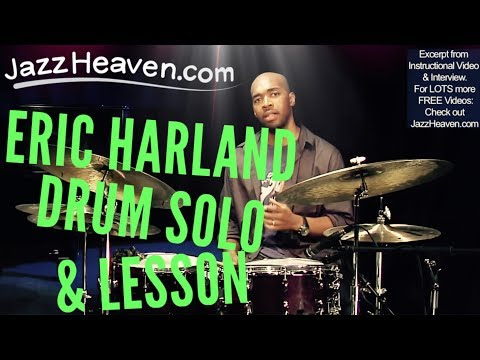 Eric Harland Drum Solo *Jazz Drum Solo* from JazzHeaven.com Drum Instructional Video Jazz Drummer