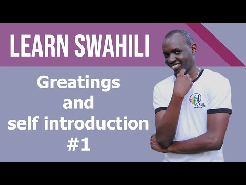 Swahili Greetings & self introduction tutorial #1