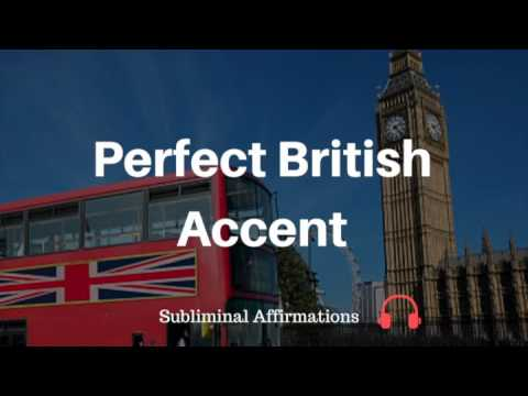 Get a Perfect British Accent Subliminal