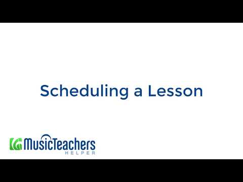 Scheduling a Lesson -- Music Teacher's Helper