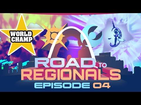 WORLD CHAMP!! Road to Regionals VGC 2017! w/ Wolfe Glick! Episode 04 - Pokemon Sun and Moon