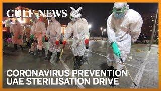Coronavirus prevention: Massive sterilisation drive in the UAE