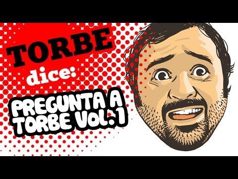 PREGUNTA A TORBE Vol.1