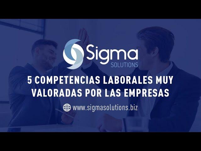 Top 5 Competencias Laborales - Sigma Solutions